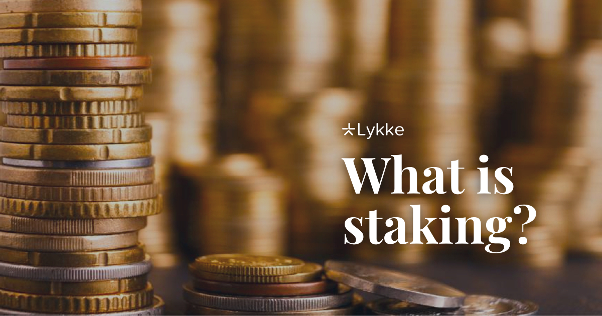 what is staking cryptocurrency