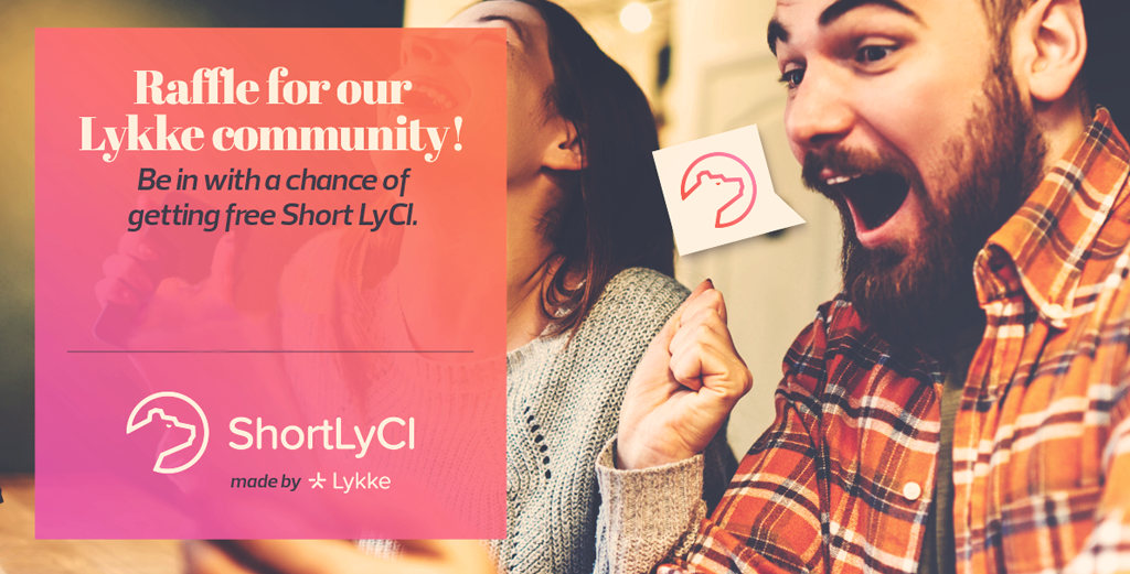 Thinking about trying Short LyCI? Lykke launches a raffle for all its customers!