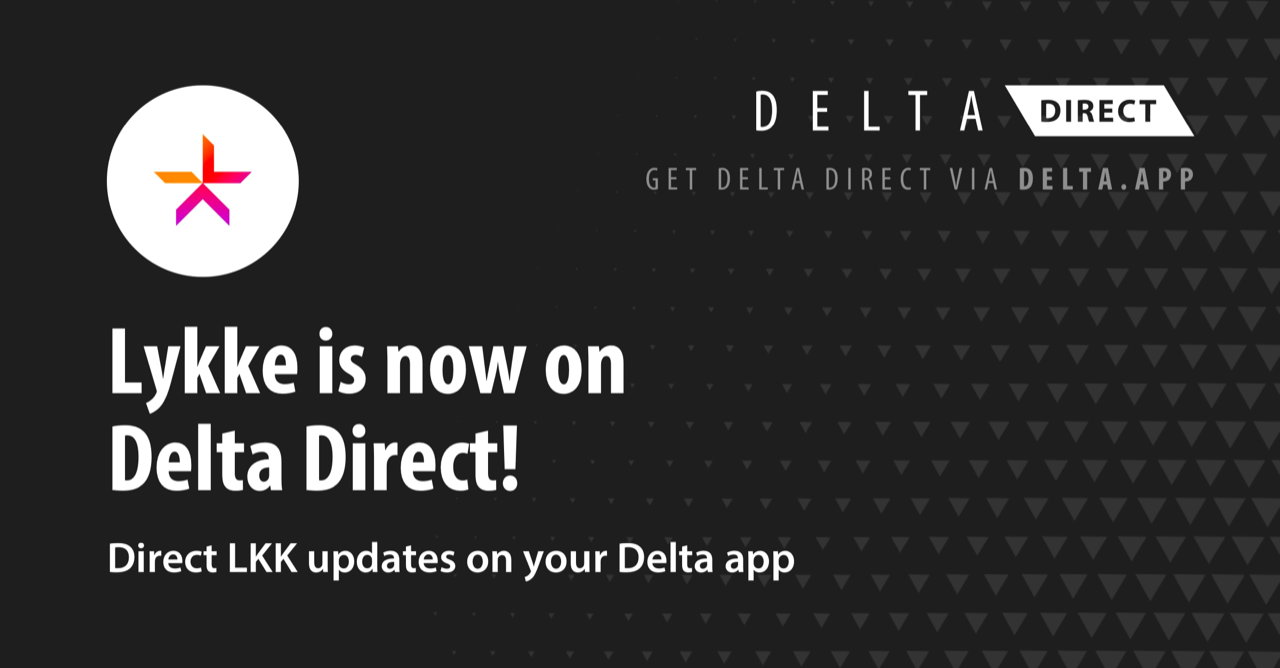 Lykke is now on Delta Direct